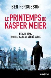 Le printemps de Kasper Meier