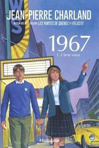 1967. Volume 1, L'âme soeur