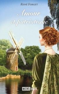 Amour et patriotisme. Volume 1