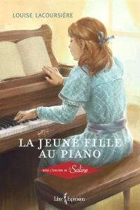 La jeune fille au piano  : dans l'univers de La Saline