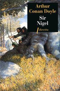 Les chroniques de sir Nigel Loring. Volume 2, Sir Nigel
