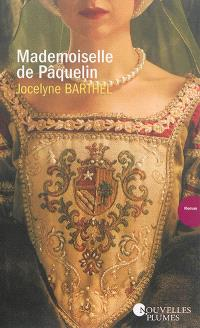 Mademoiselle de Pâquelin