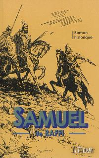 Samuel : roman historique : 364-400