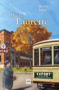 Chère Laurette. Volume 3, Le retour