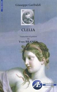 Clelia ou Le pouvoir des prêtres : roman historique et politique : Milan, 1870