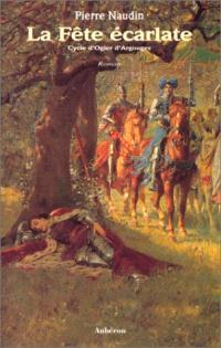 Cycle d'Ogier d'Argouges, La fête écarlate