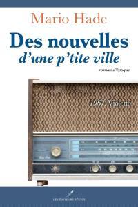 Des nouvelles d'une p'tite ville. Volume 1, 1967, Violette