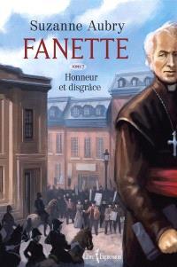 Fanette. Volume 7, Honneur et disgrâce