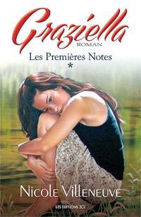 Graziella. Volume 1, Les Premières Notes