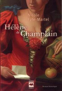 Hélène de Champlain. Volume 1, Manchon et dentelle