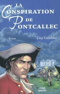 La conspiration de Pontcallec : nous entrerons par la forêt