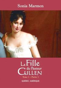 La fille du pasteur Cullen. Volume 1, partie 1