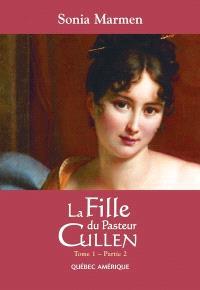 La fille du pasteur Cullen. Volume 1, partie 2