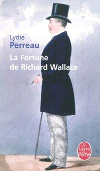 La fortune de Richard Wallace