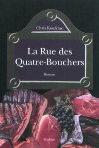 La rue des Quatre-Bouchers
