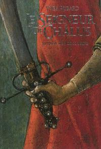 La saga des Limousins. Volume 1, Le seigneur de Châlus : 967-999 : roman historique