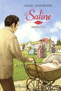 La Saline. Volume 3, Impératifs