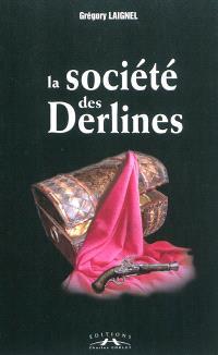 La société des Derlines