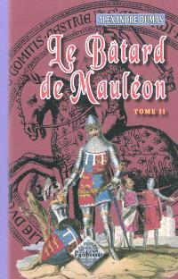 Le bâtard de Mauléon. Volume 2