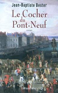 Le cocher du Pont-Neuf