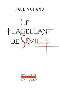 Le flagellant de Séville