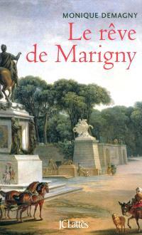 Le rêve de Marigny
