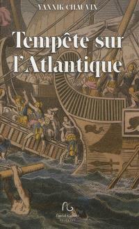 Le roman de la guerre des Gaules. Volume 4, Tempête sur l'Atlantique