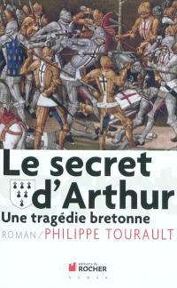Le secret d'Arthur : une tragédie bretonne
