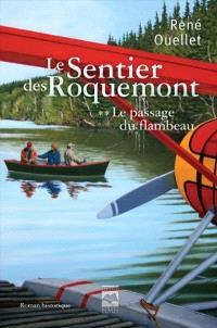 Le sentier des Roquemont. Volume 2, Le passage du flambeau