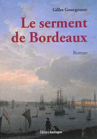 Le serment de Bordeaux