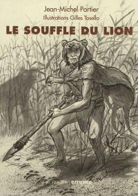 Le souffle du lion