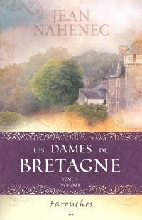 Les dames de Bretagne. Volume 1, Farouches