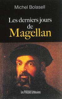 Les derniers jours de Magellan