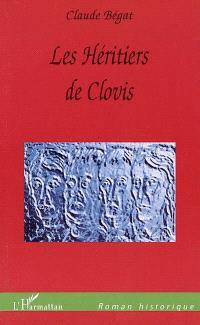 Les héritiers de Clovis