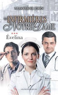 Les infirmières de Notre-Dame. Volume 3, Évelina