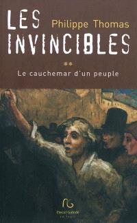 Les invincibles. Volume 2, Le cauchemar d'un peuple