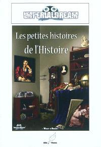 Les petites histoires de l'Histoire