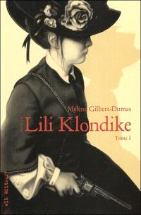 Lili Klondike. Volume 1