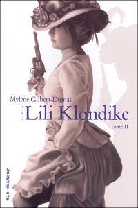 Lili Klondike. Volume 2