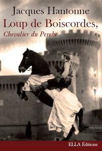 Loup de Boiscordes, chevalier du Perche