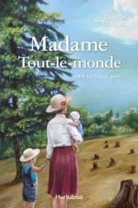 Madame Tout-le-Monde. Volume 2, Jardins de givre
