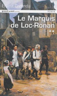 Marcof le Malouin. Volume 2, Le marquis de Loc-Ronan
