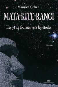 Mata-Kite-Rangi : les yeux tournés vers les étoiles