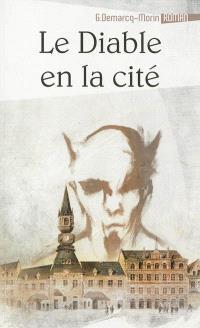 Mémoires extravagants. Volume 2, Le diable en la cité
