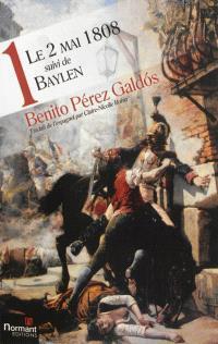 Oeuvres. Volume 1, Le 2 mai 1808; Suivi de Baylen