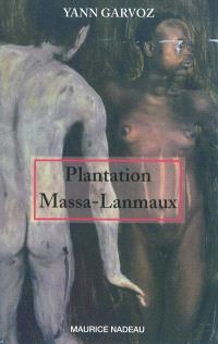 Plantation Massa-Lanmaux