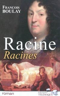Racine, racines