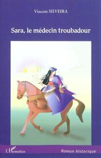 Sara, le médecin troubadour