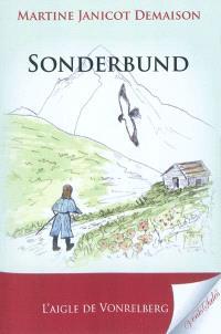 Sonderbund : l'aigle de Vonrelberg