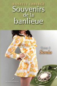 Souvenirs de la banlieue. Volume 3, Sonia